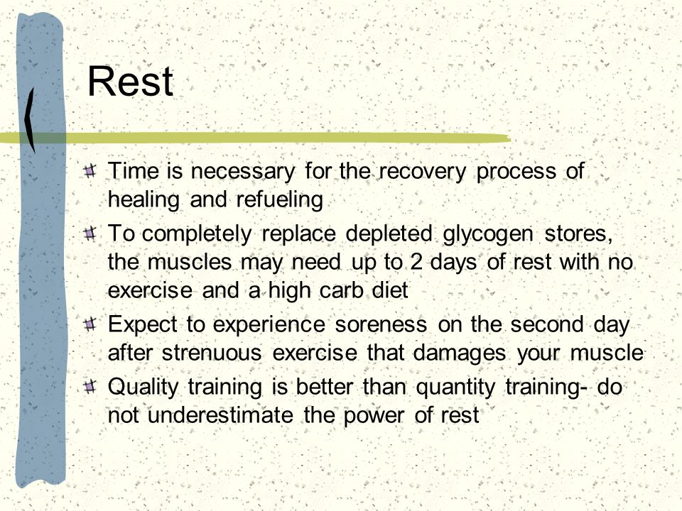 Rest Time is necessary for the recovery process of healing and refueling.