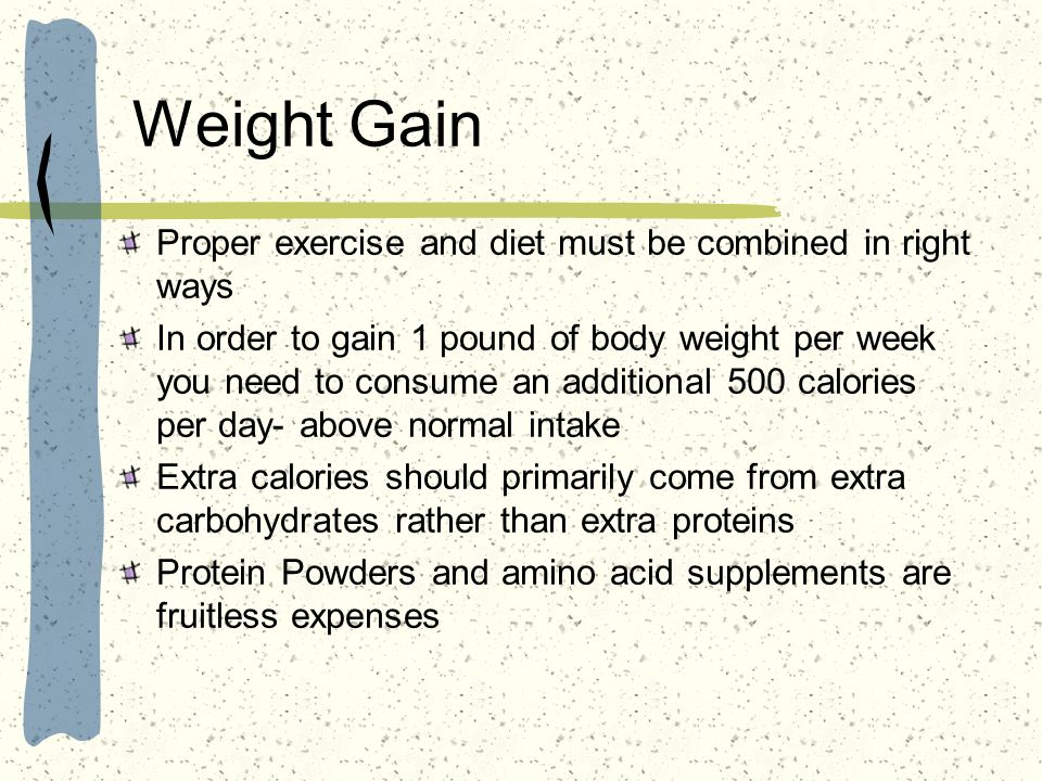 Weight Gain Proper exercise and diet must be combined in right ways