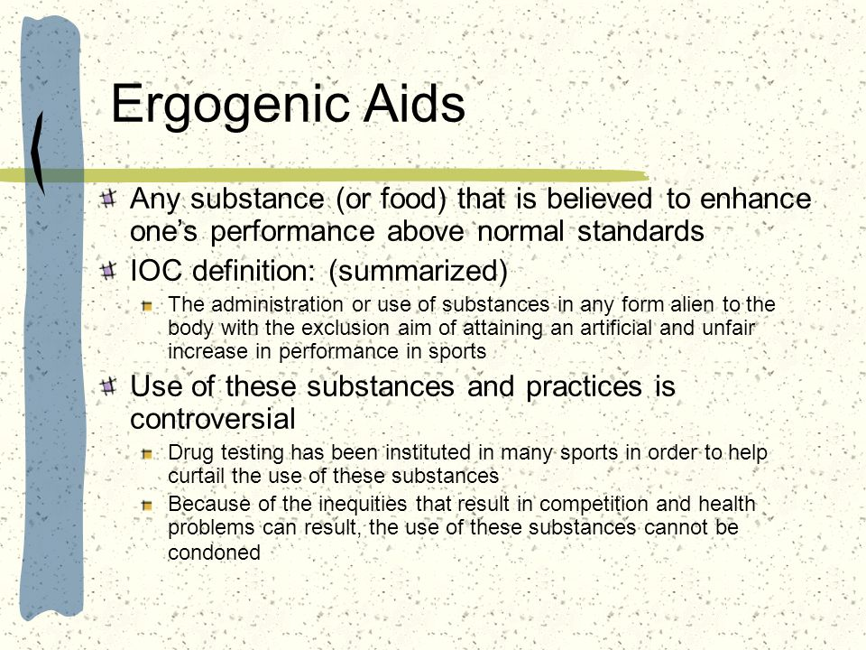 Ergogenic Aids Any substance (or food) that is believed to enhance one's performance above normal standards.