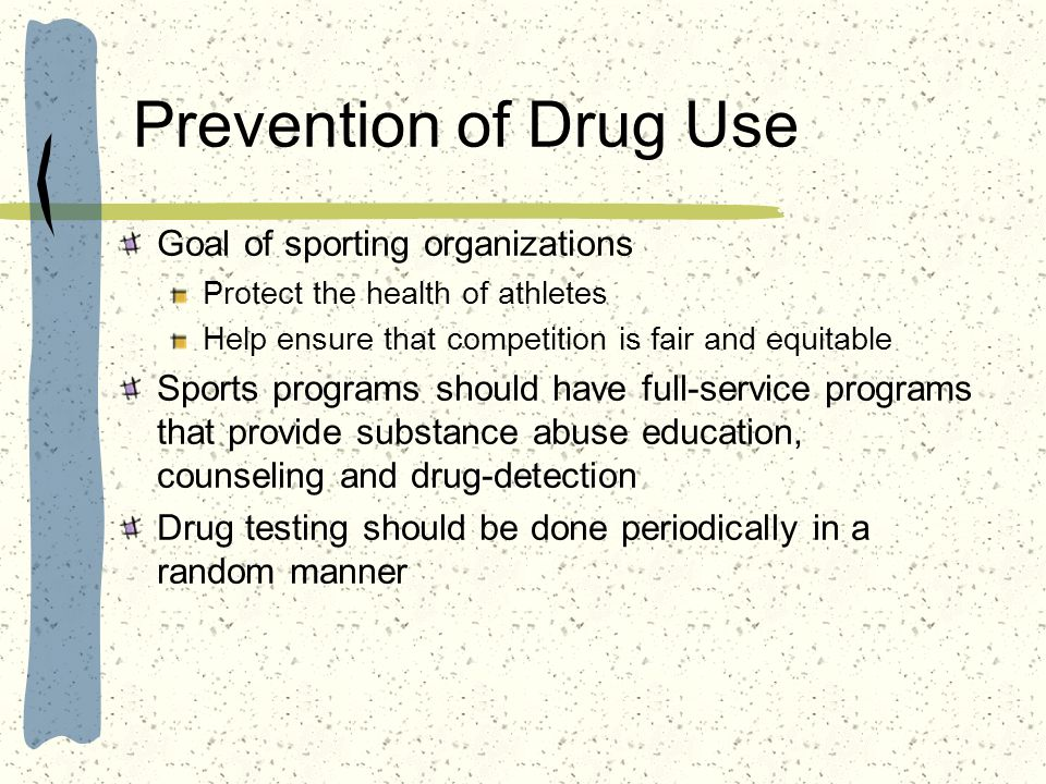 Prevention of Drug Use Goal of sporting organizations