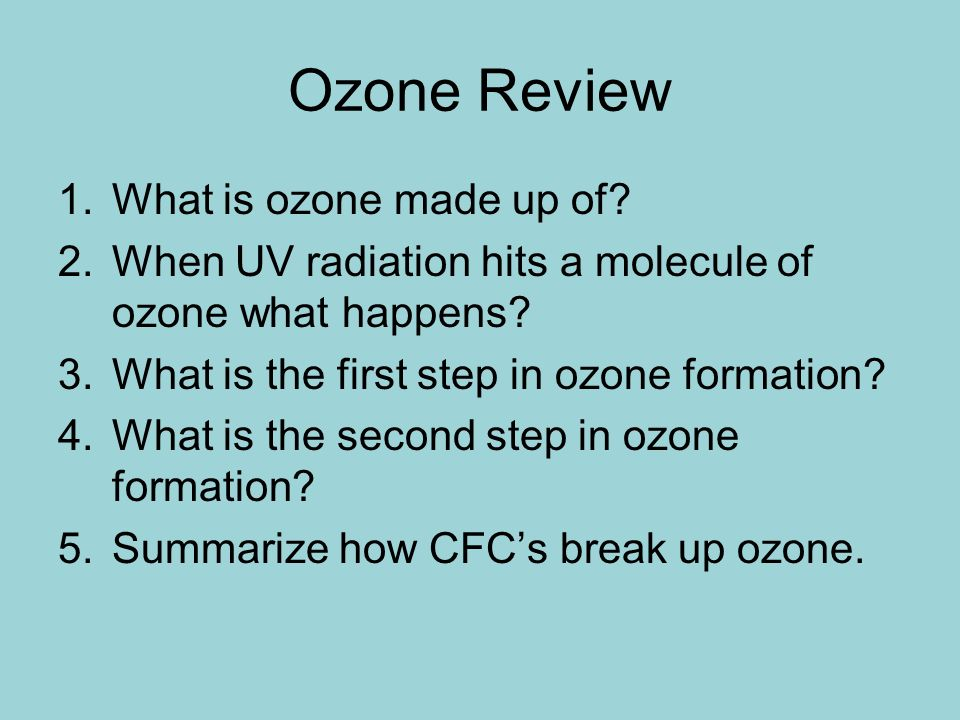 Ozone Review What is ozone made up of