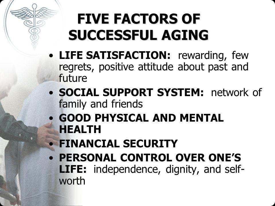 FIVE FACTORS OF SUCCESSFUL AGING