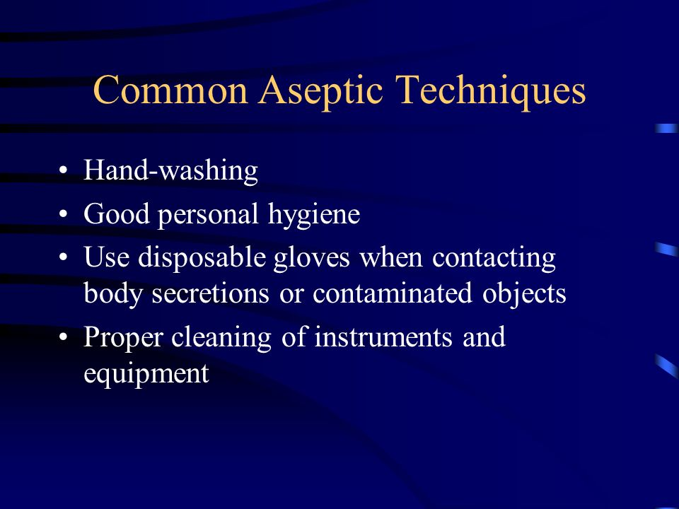 Common Aseptic Techniques