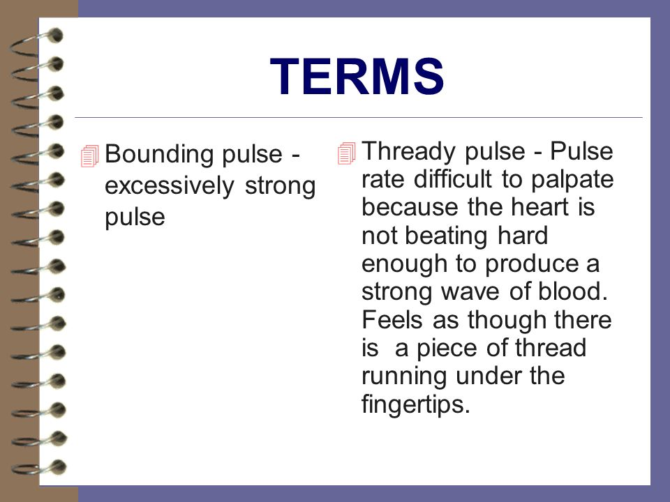 TERMS Bounding pulse - excessively strong pulse