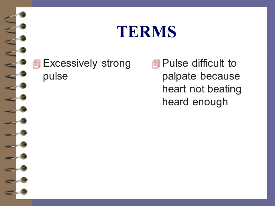 TERMS Excessively strong pulse
