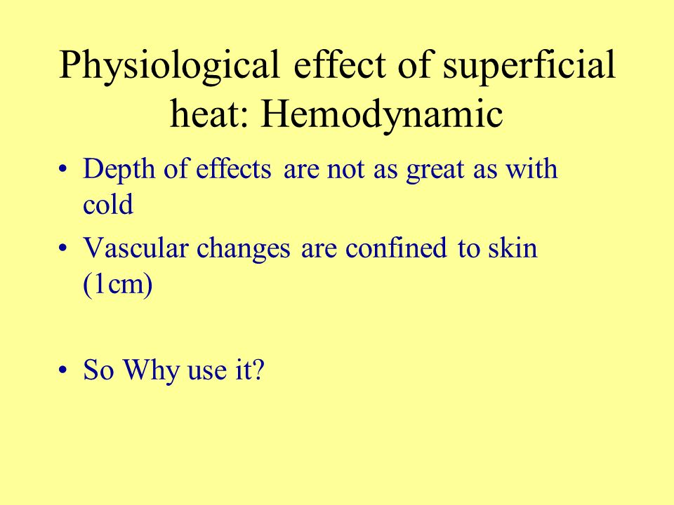 Physiological effect of superficial heat: Hemodynamic