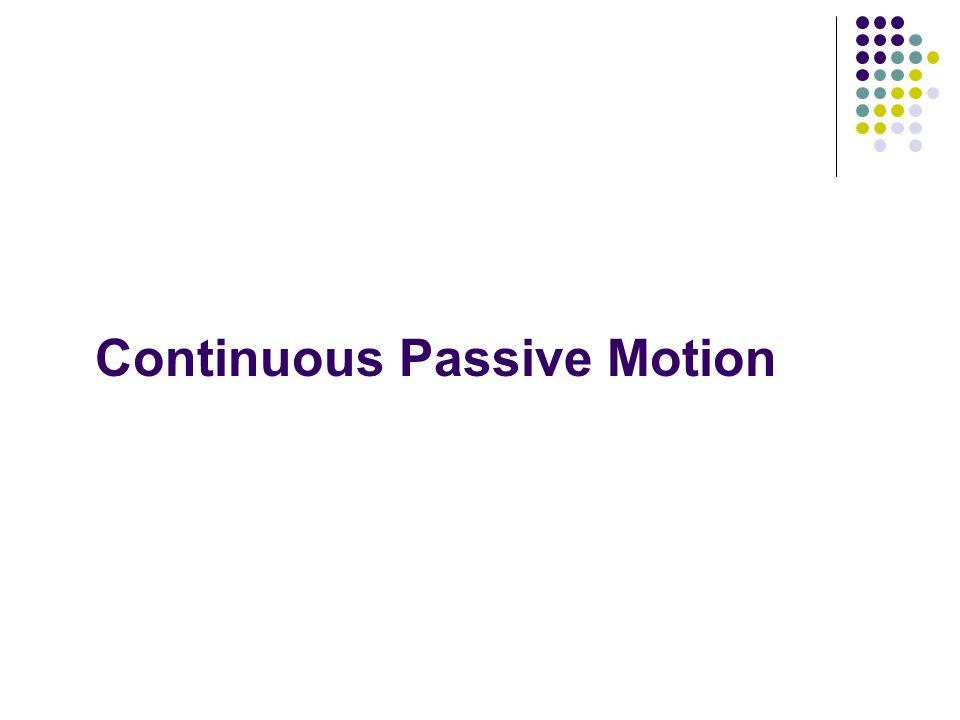 Continuous Passive Motion