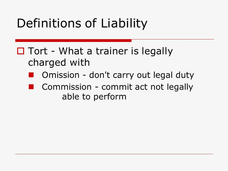 Definitions of Liability