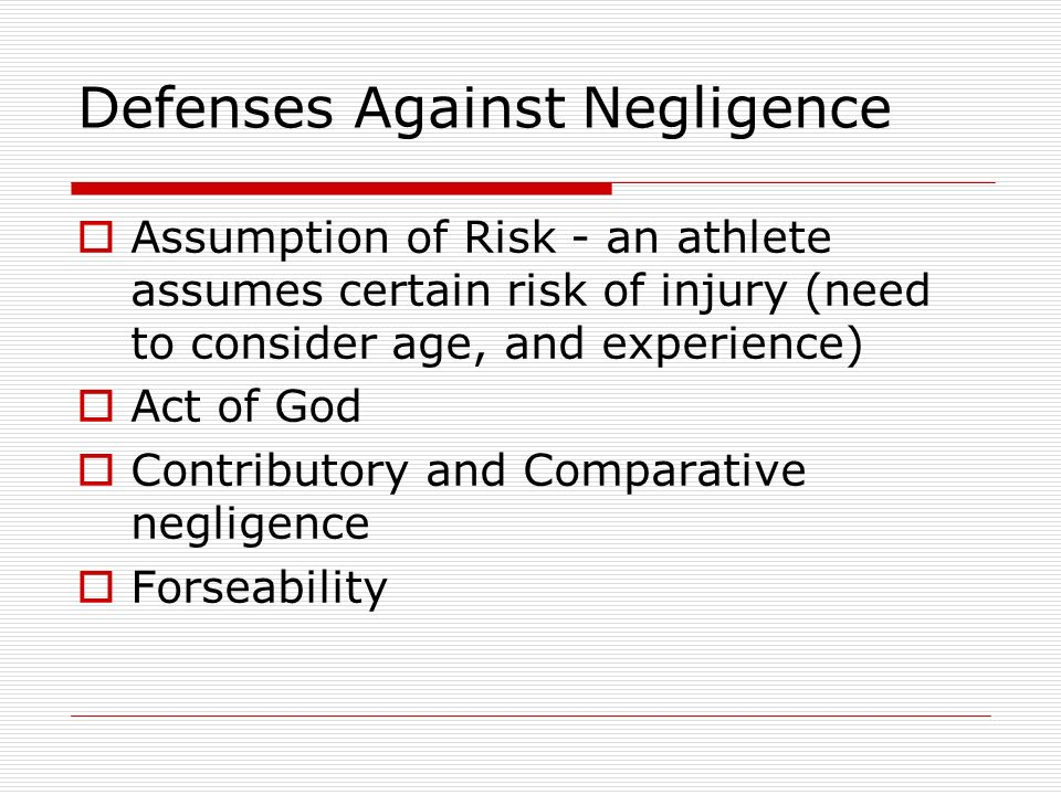 Defenses Against Negligence