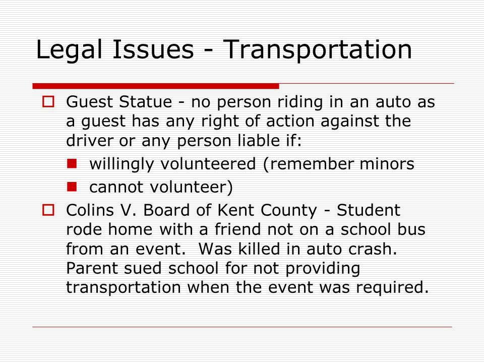 Legal Issues - Transportation