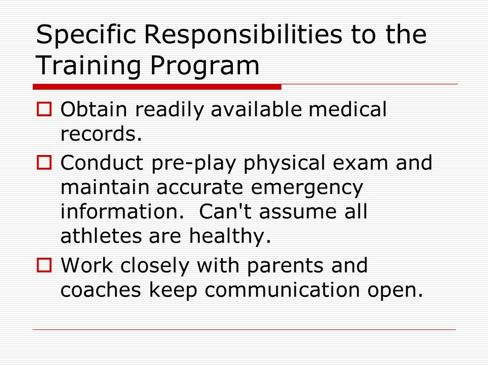 Specific Responsibilities to the Training Program