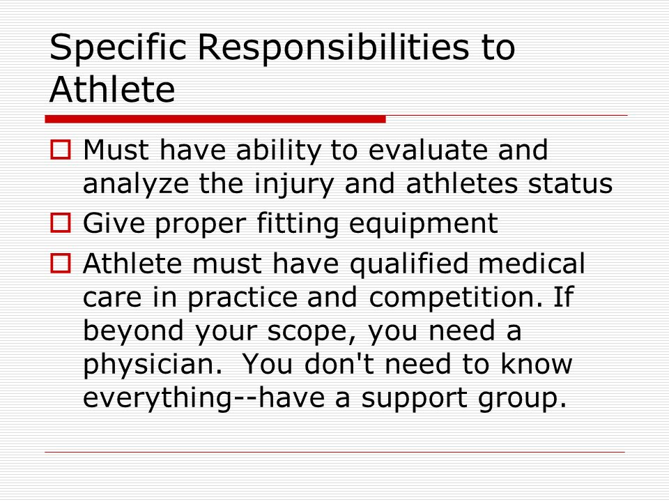 Specific Responsibilities to Athlete
