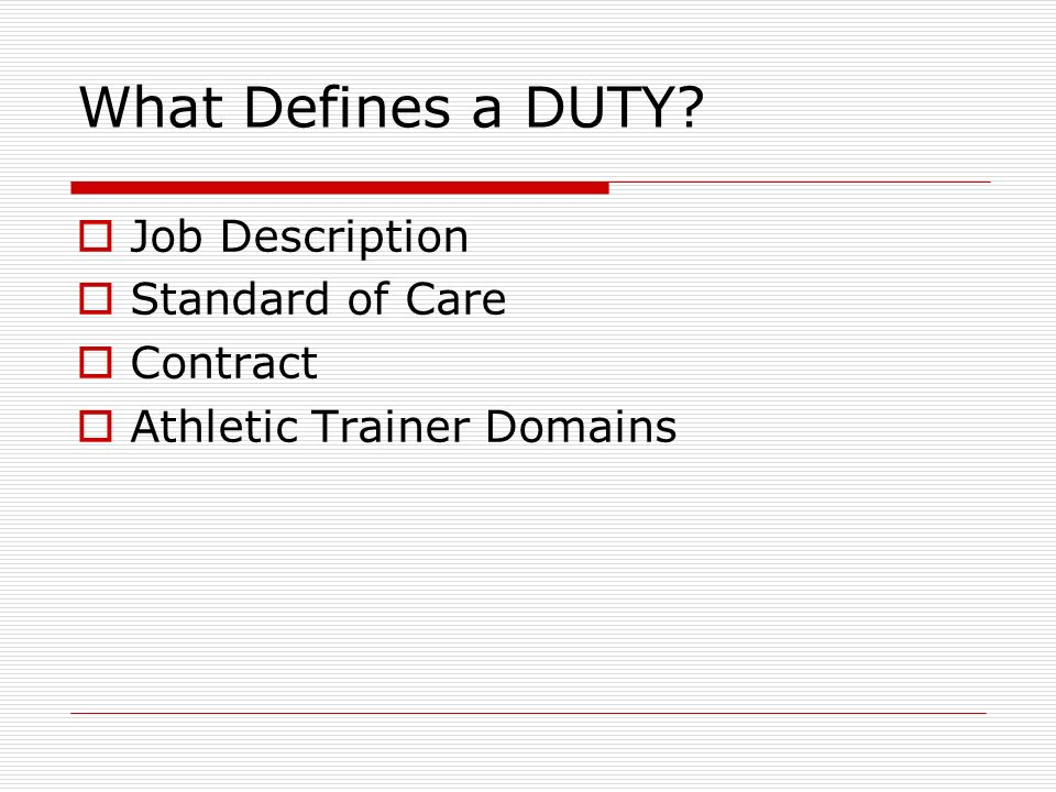 What Defines a DUTY Job Description Standard of Care Contract