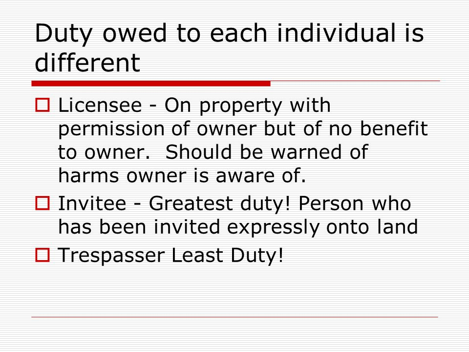 Duty owed to each individual is different