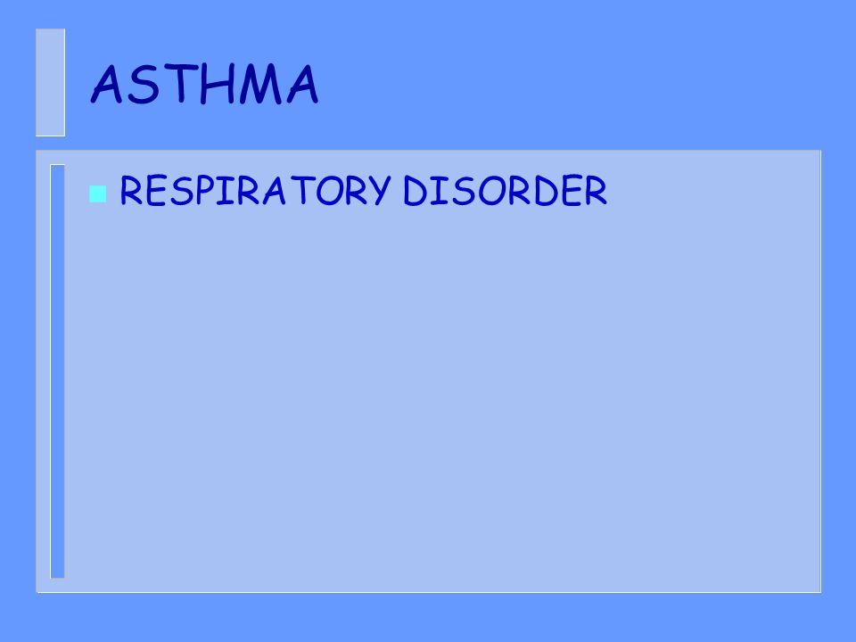 ASTHMA RESPIRATORY DISORDER