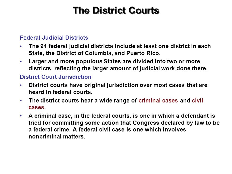 The District Courts Federal Judicial Districts