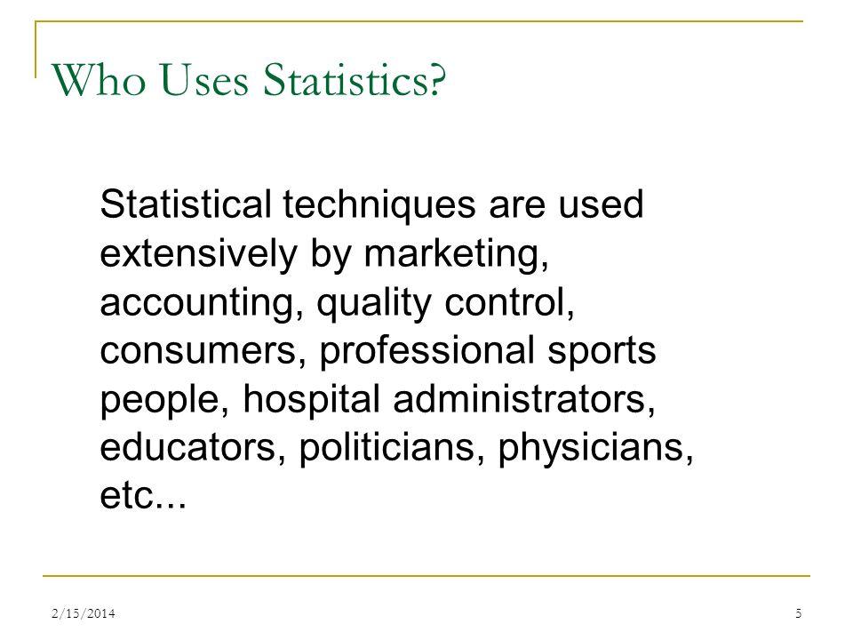 Who Uses Statistics