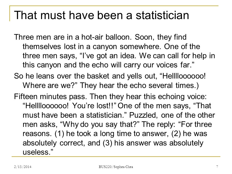 That must have been a statistician