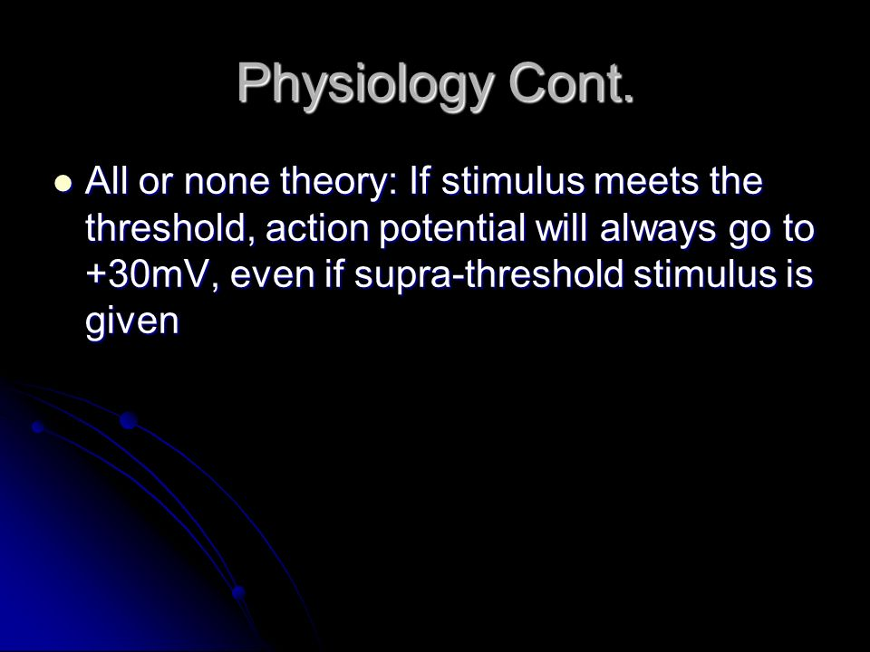 Physiology Cont.