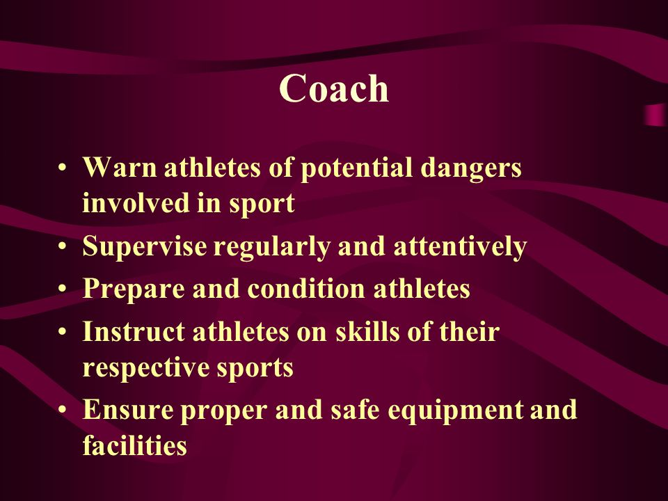 Coach Warn athletes of potential dangers involved in sport