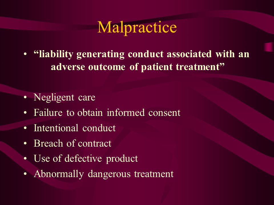 Malpractice liability generating conduct associated with an adverse outcome of patient treatment