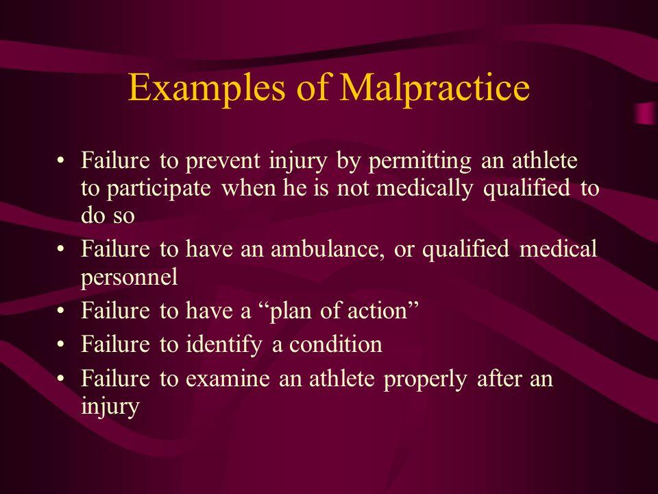 Examples of Malpractice