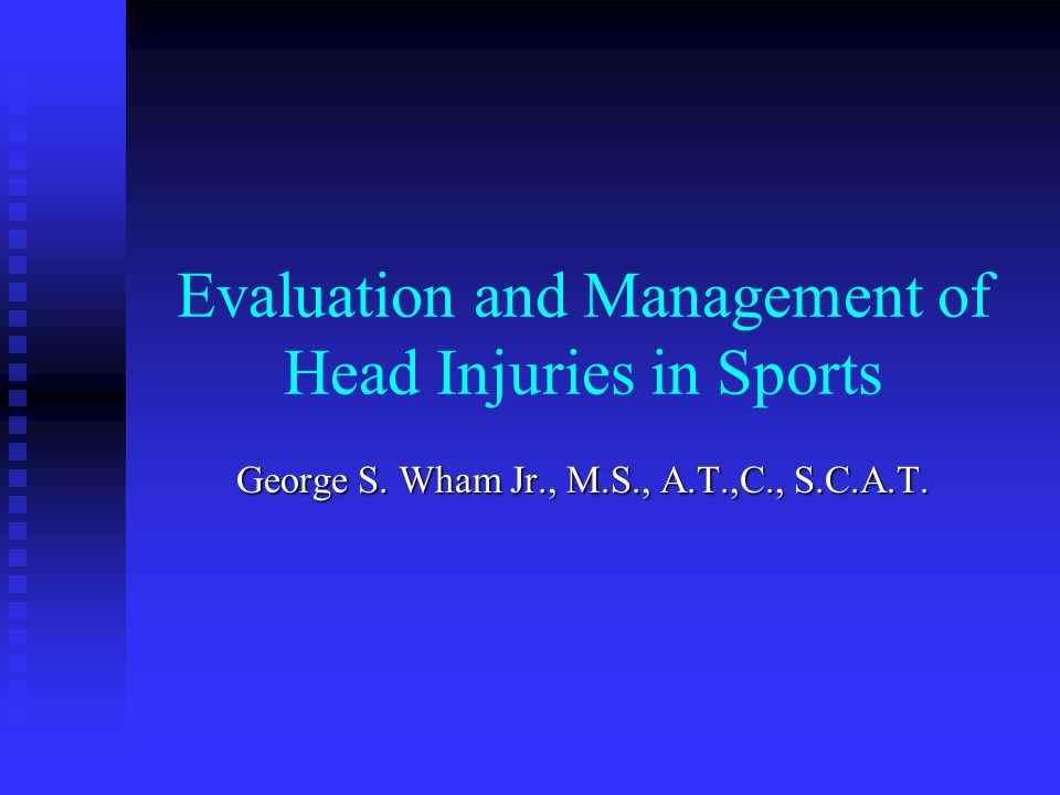 Evaluation and Management of Head Injuries in Sports