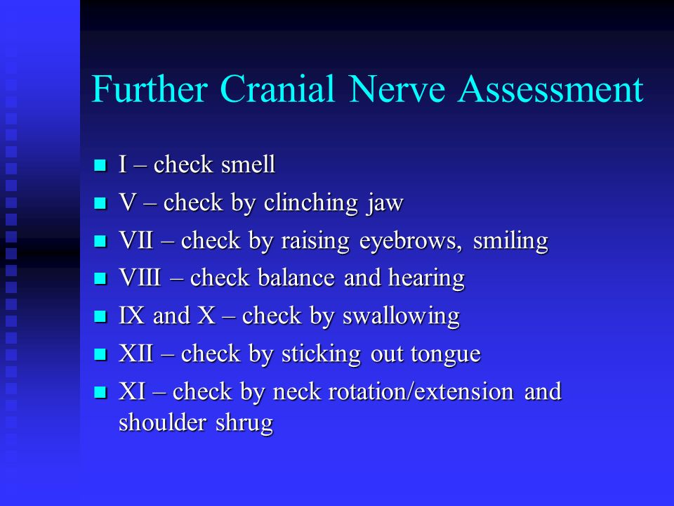 Further Cranial Nerve Assessment