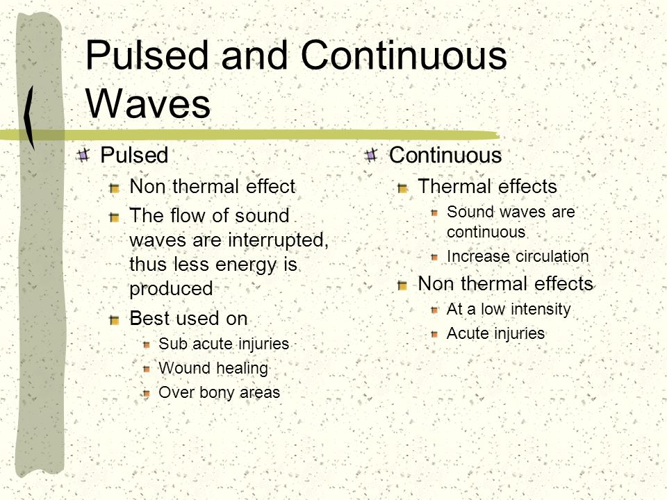 Pulsed and Continuous Waves