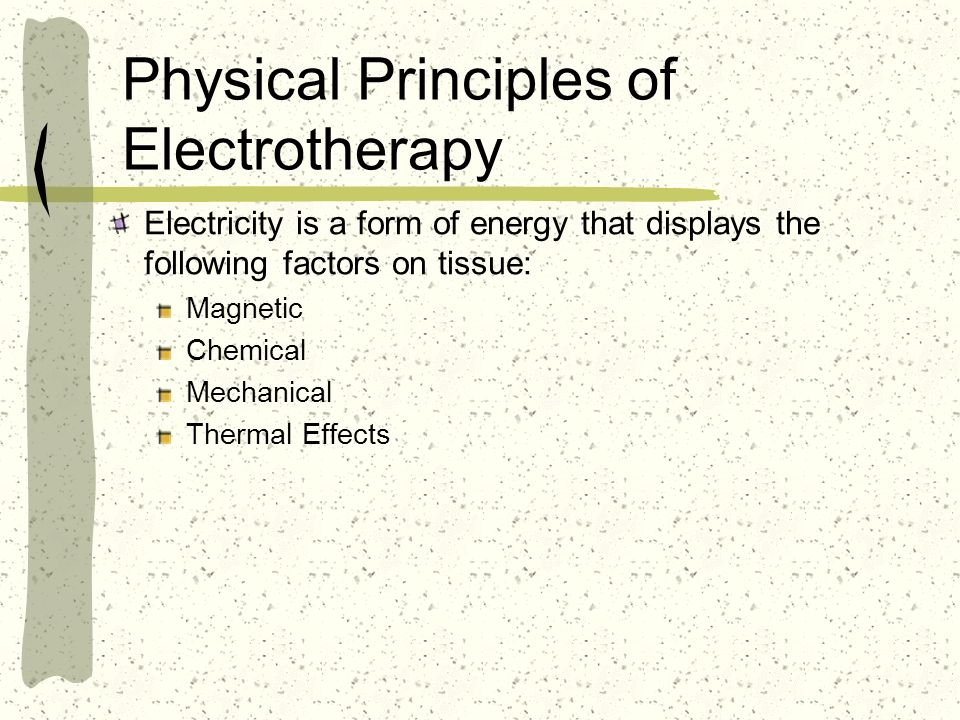 Physical Principles of Electrotherapy