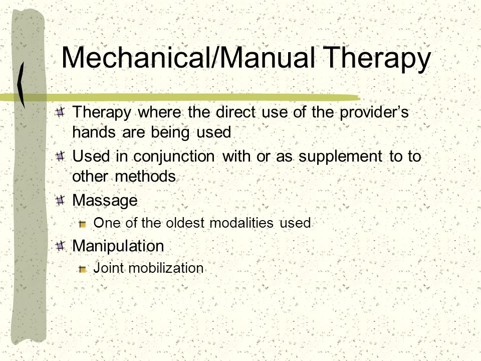 Mechanical/Manual Therapy