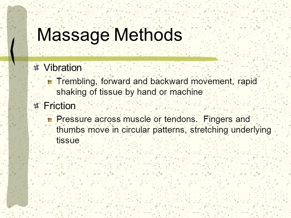 Massage Methods Vibration Friction