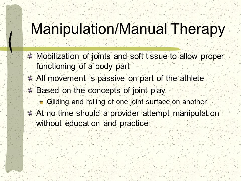 Manipulation/Manual Therapy