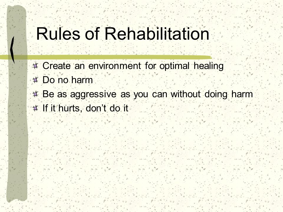 Rules of Rehabilitation
