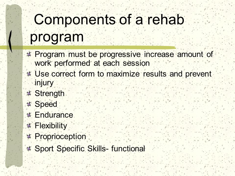 Components of a rehab program