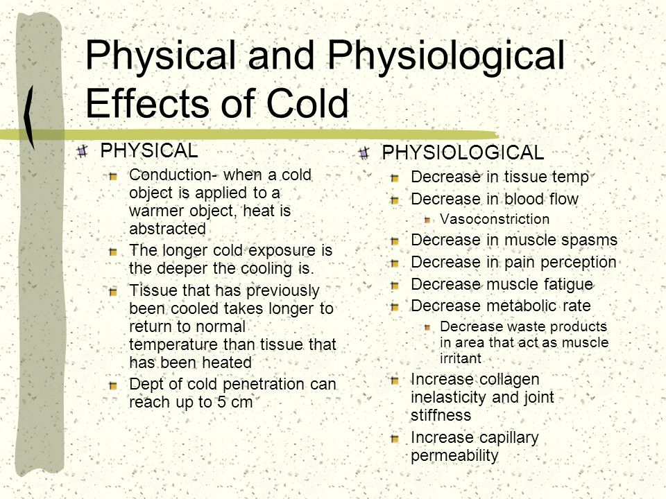 Physical and Physiological Effects of Cold
