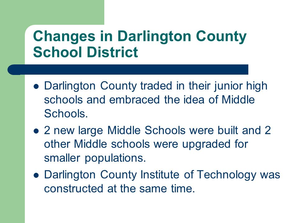 Changes in Darlington County School District