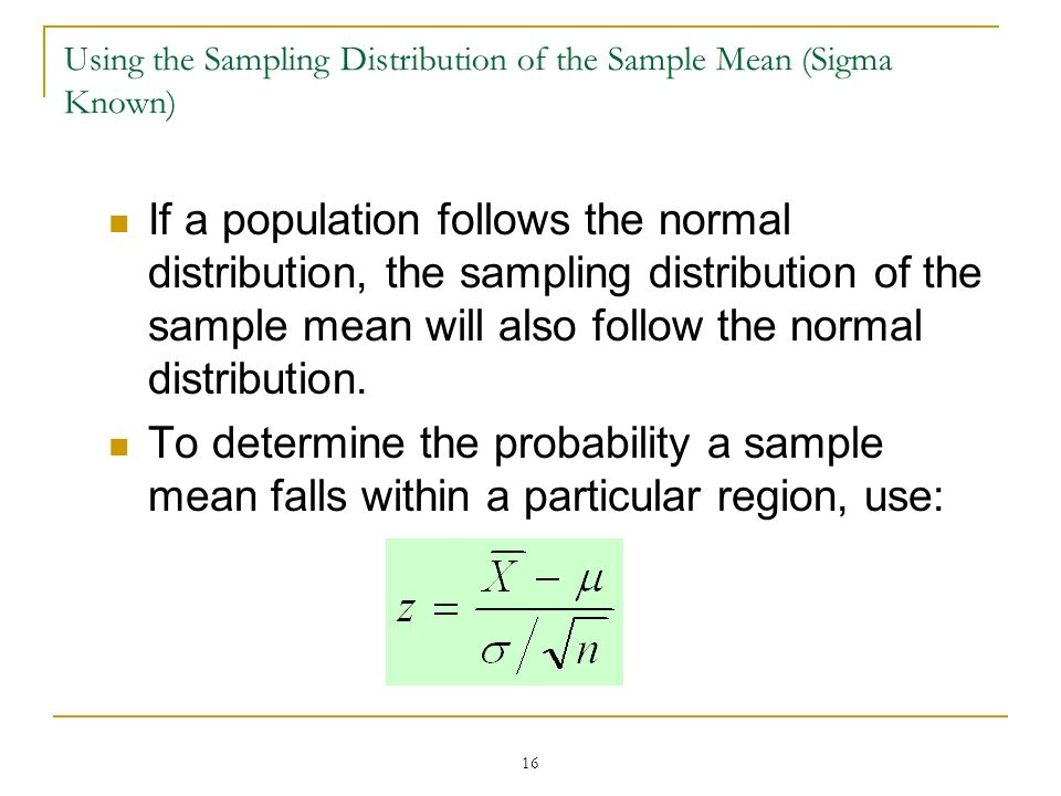 Using the Sampling Distribution of the Sample Mean (Sigma Known)