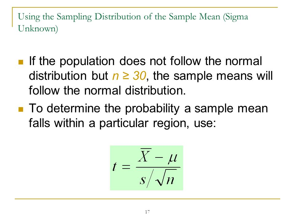 Using the Sampling Distribution of the Sample Mean (Sigma Unknown)