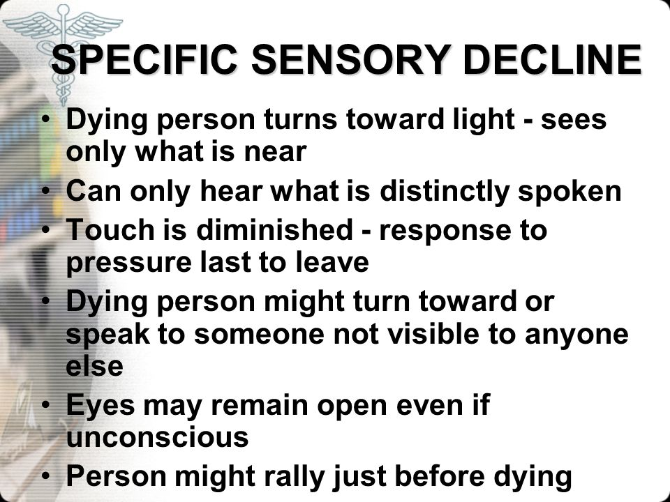 SPECIFIC SENSORY DECLINE
