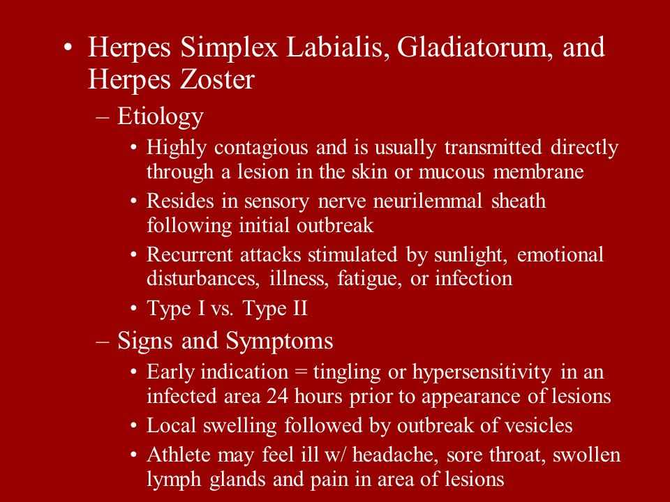 Herpes Simplex Labialis, Gladiatorum, and Herpes Zoster