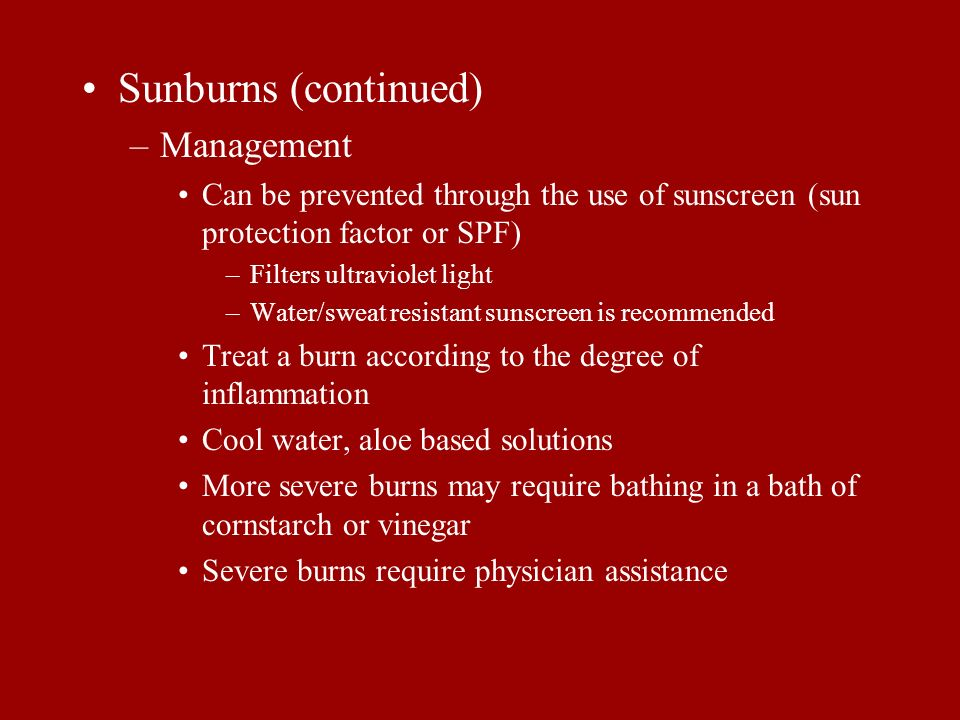 Sunburns (continued) Management