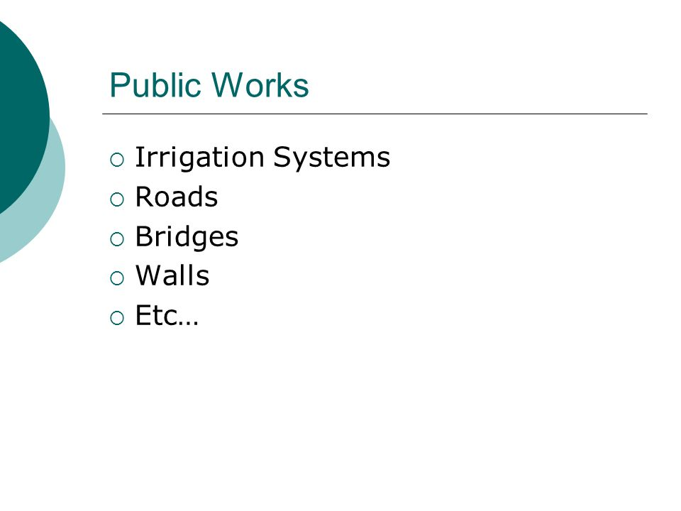 Public Works Irrigation Systems Roads Bridges Walls Etc…
