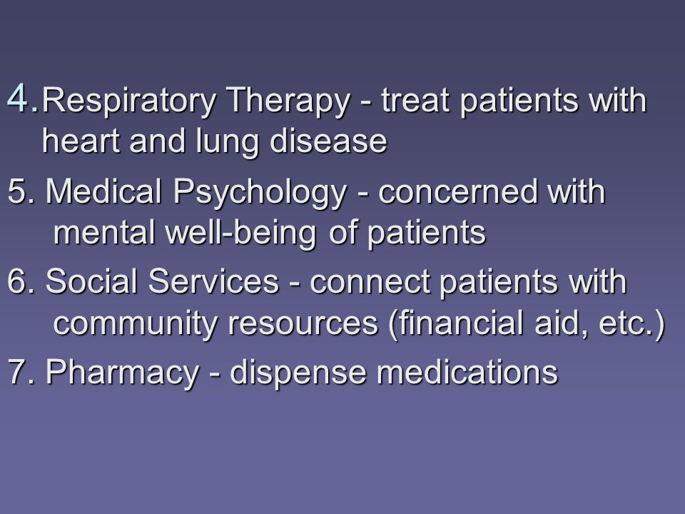 Respiratory Therapy - treat patients with heart and lung disease