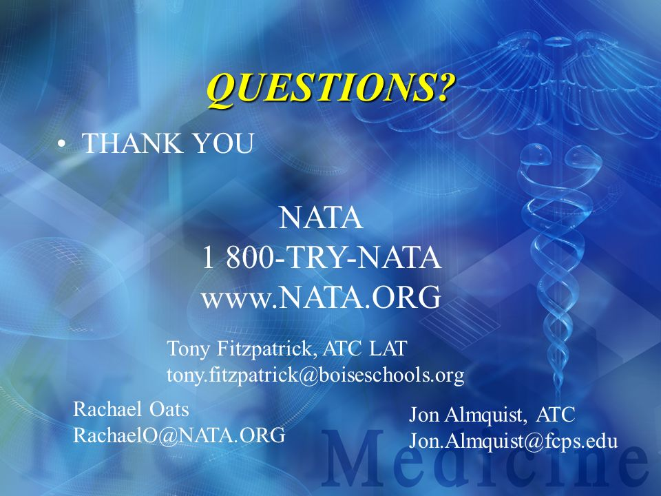 QUESTIONS NATA 1 800-TRY-NATA www.NATA.ORG THANK YOU