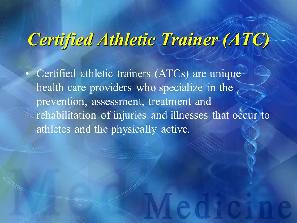 Certified Athletic Trainer (ATC)