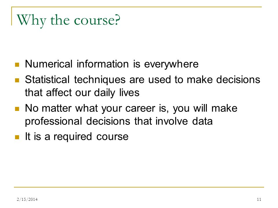 Why the course Numerical information is everywhere