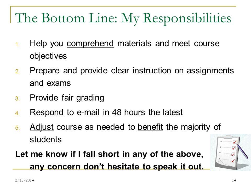 The Bottom Line: My Responsibilities