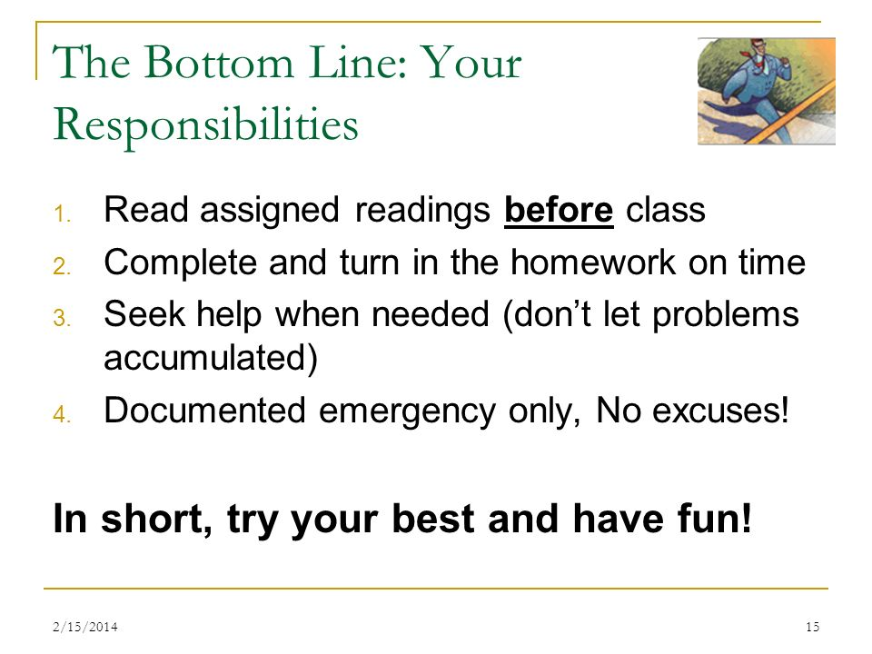 The Bottom Line: Your Responsibilities
