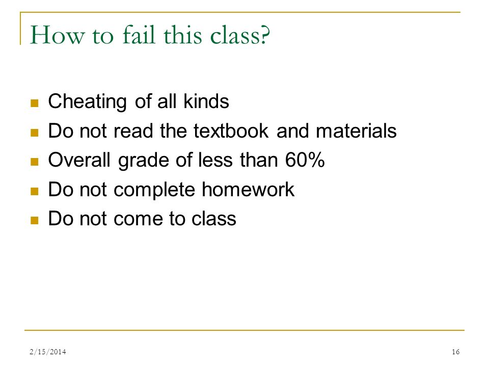 How to fail this class Cheating of all kinds